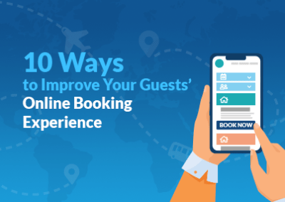 10 Ways To Improve Your Guests Online Booking Experience